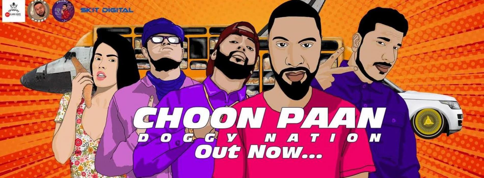 New Music : Choon Paan චූන් පාන් – Doggy Nation