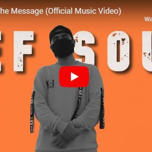 New Music : Def Soul – The Message (Official Music Video)