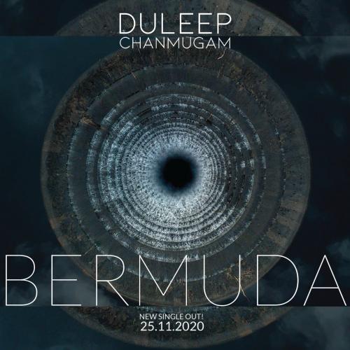 New Music : Deepak Chanmugam – Bermuda