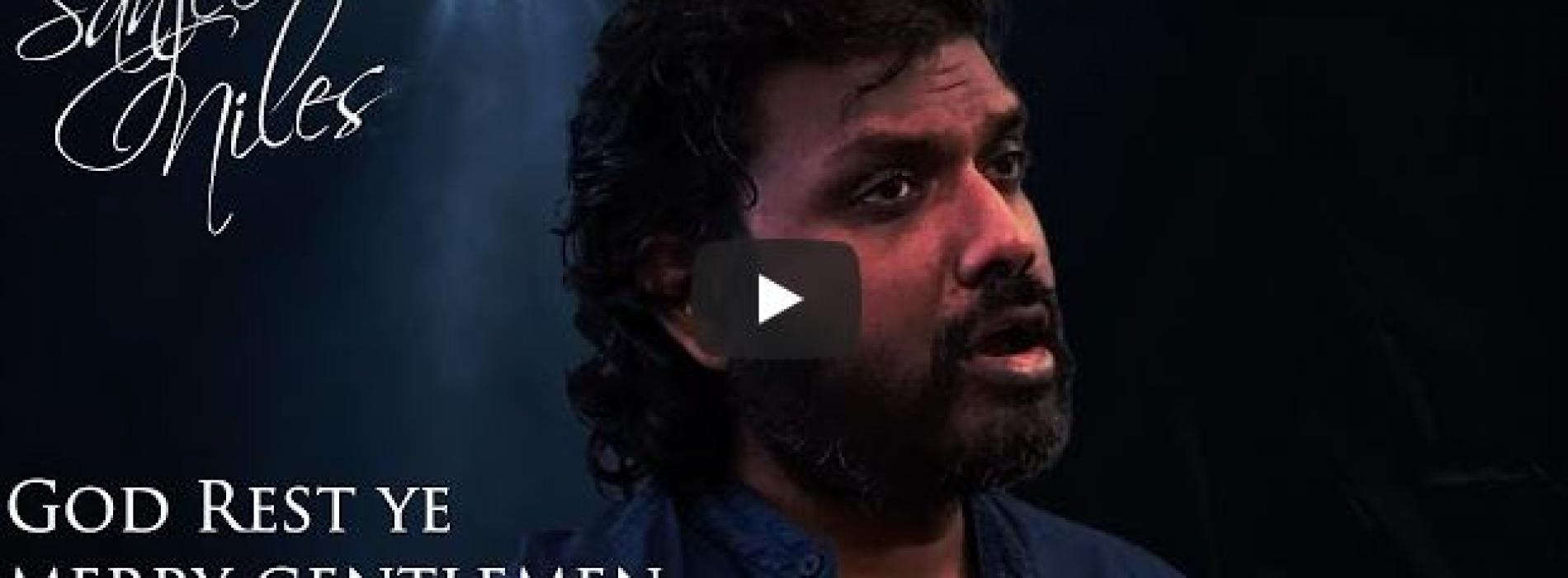 "New Music : ""God Rest Ye Merry Gentlemen"" sung by Sanjeev Niles (Baritone)"