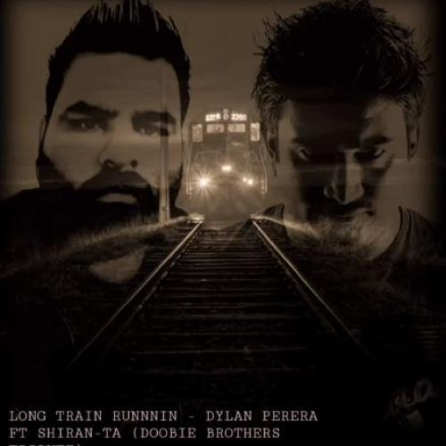 New Music : Long Train Runnin – Dylan Perera ft Shiran-ta (Doobie Brothers Tribute)