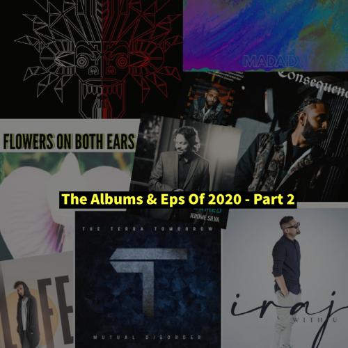 The Albums & Eps So Far Of 2020 – Part 2