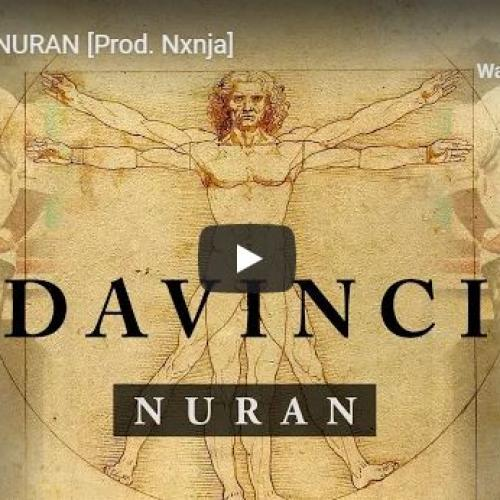 New Music : Nuran – Davinci [Prod Nxnja]