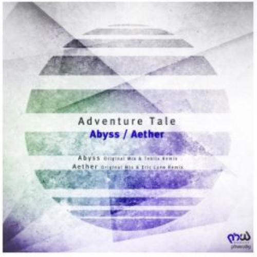 New Music : Adventure Tale – Abyss / Aether