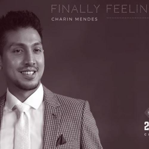 New Music : Charin Mendes – Finally Feeling Again (Official Audio)
