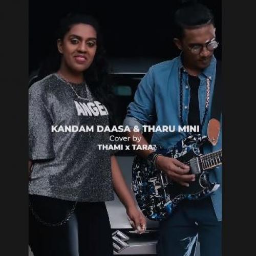 New Music : Kandam Daasa & Tharumini Mashup Cover | Thami x Tara