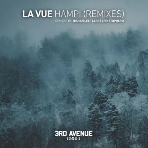 New Music : La Vue – Hampi (Nishan Lee Remix) [3rd Avenue]