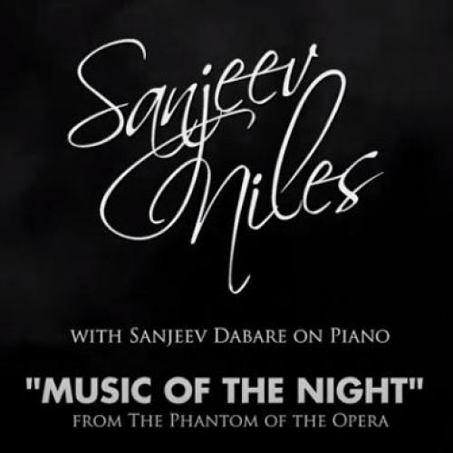 "New Music : ""Music Of The Night"" From The Phantom Of The Opera – Sanjeev Niles (vocals) & Sanjeev Dabare (piano)"