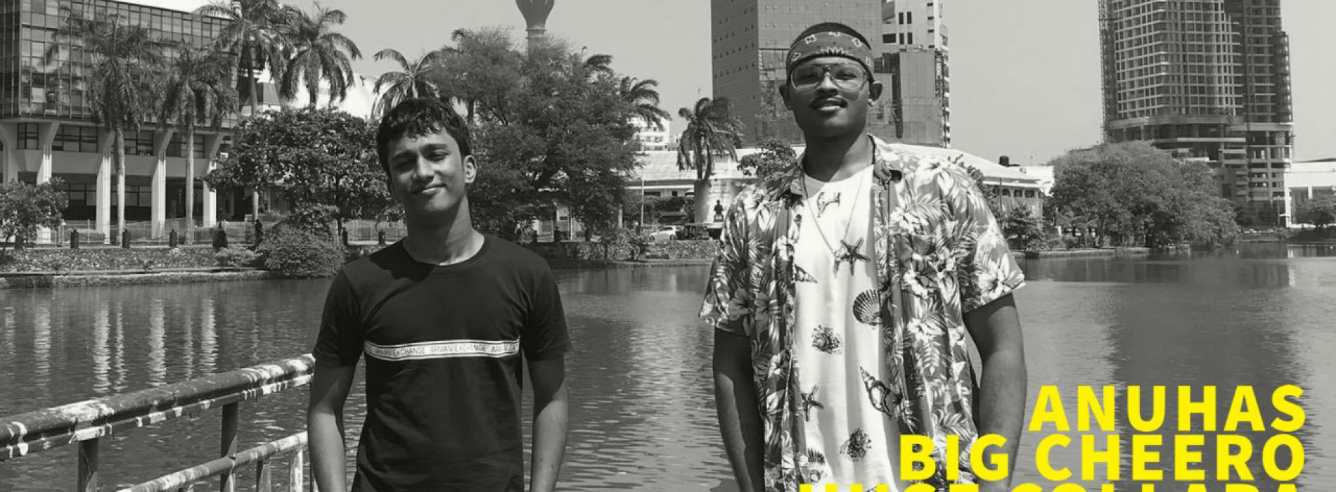 Exclusive : Anuhas & Big Cheero On Their All New Collaba!