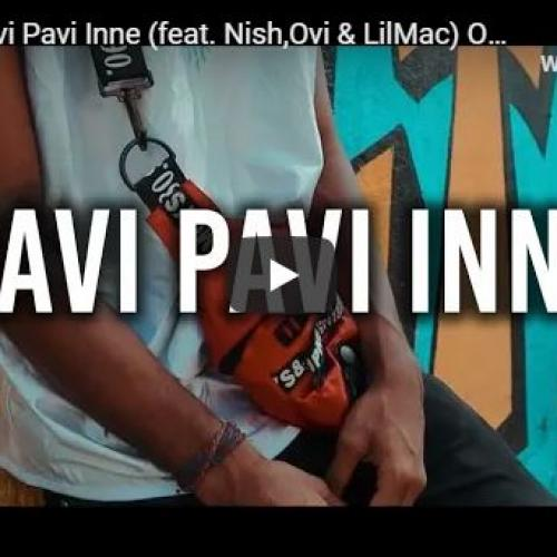 New Music : T Nyn – Pavi Pavi Inne (feat Nish,Ovi & LilMac) Official Music Video