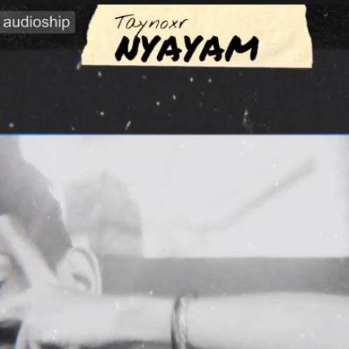New Music : Taynoxr -nyayam