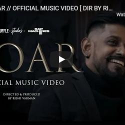 New Music : ADK – Roar // Official Music Video [ Dir By Rishi Varman ]