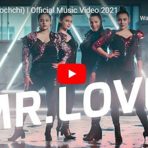 New Music : Mr Love (Kochchi) | Official Music Video 2021
