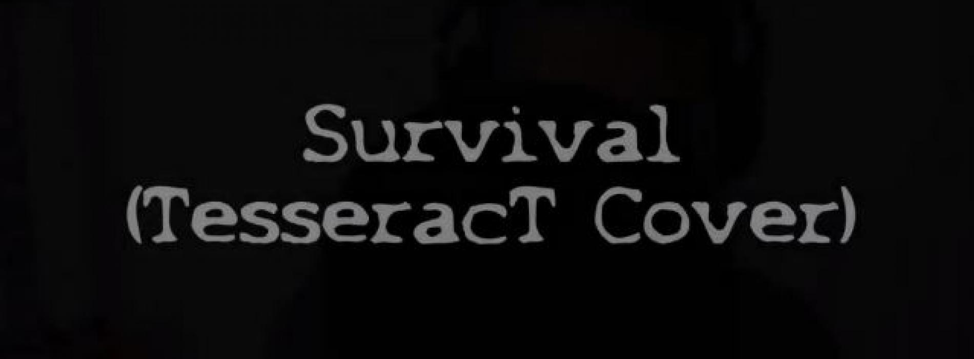 New Music : TesseracT – Survival (Cover) by Far From Refuge