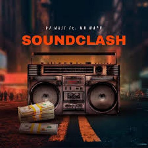 New Music : Dj Mass Ft Mr Maph – Soundclash