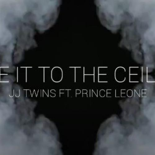 New Music : JJ Twins – Take It To The Ceiling Ft Prince Leone (Visualizer Video)