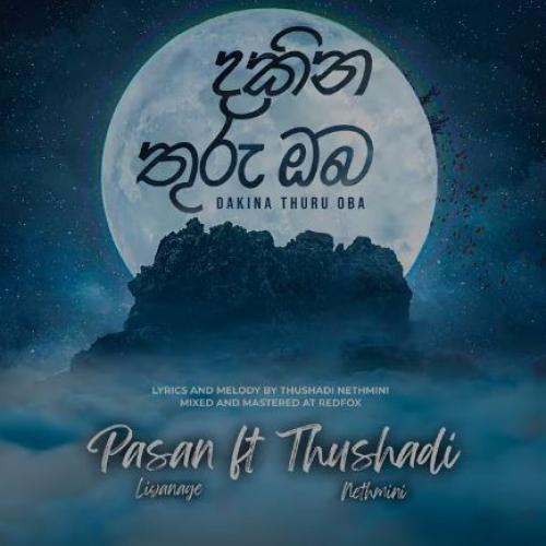 New Music : Pasan Liyanage feat Thushadi Nethmini – Dakina Thuru Oba (දකින තුරු ඔබ)