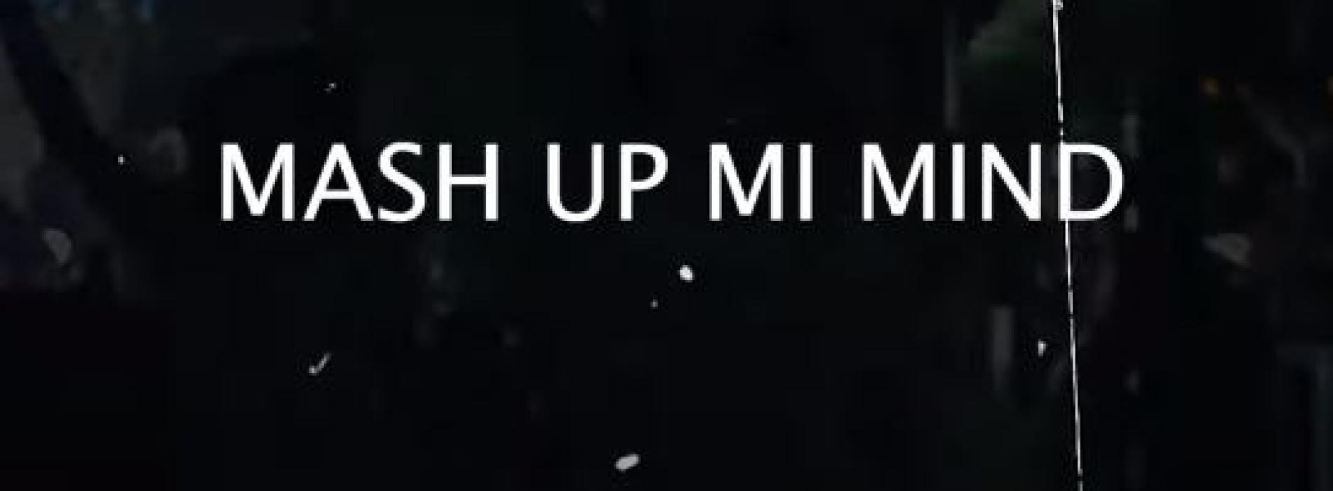New Music : R-CUE – Mash Up Mi Mind (Remix)