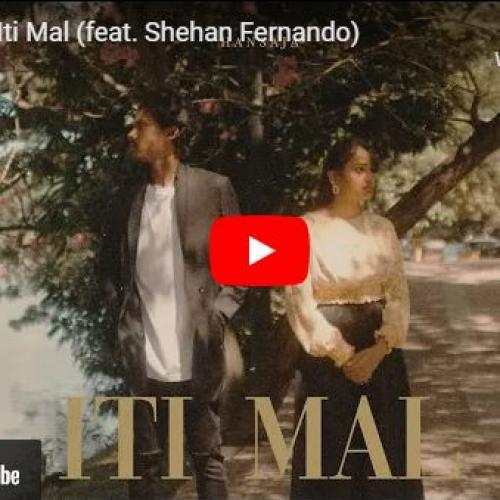 New Music : Hansaja – Iti Mal (feat Shehan Fernando)