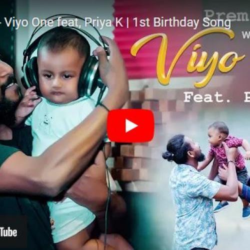 New Music : Prem Jr – Viyo One feat, Priya K | 1st Birthday Song