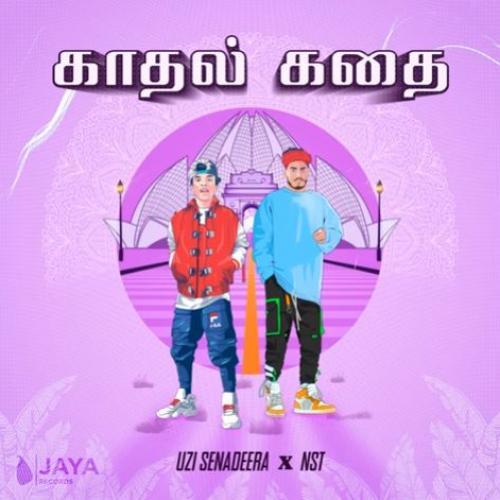New Music : Uzi Senadeera x NST – Kadhal Kadhai (Ape Hadhakam Tamil Version)