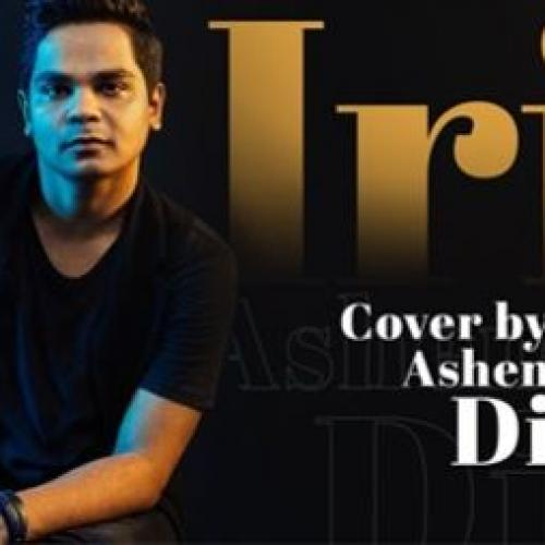 New Music : Iris by Goo Goo Dolls | Cover by Ashen Dion