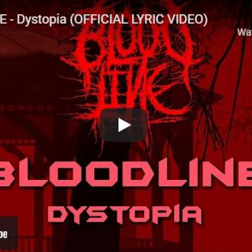 New Music : BLOODLINE Releases Dystopia & Their Debut Album 'Unholy Villian'
