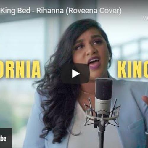 New Music : California King Bed – Rihanna (Roveena Cover)