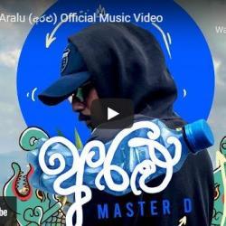 New Music : MasterD – Aralu (අරළු) Official Music Video