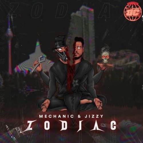 New Music : Mechanic & Jizzy – Zodiac