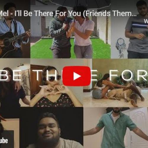New Music : Ryan de Mel – I'll Be There For You (Friends Theme Song) [Friends Reunion Tribute Cover]