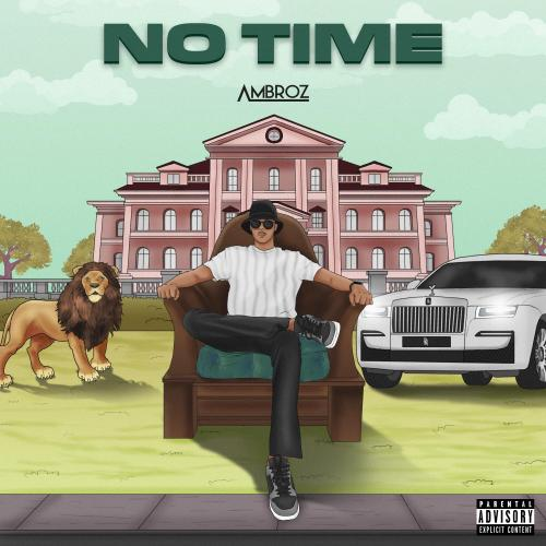New Music : Ambroz – No Time