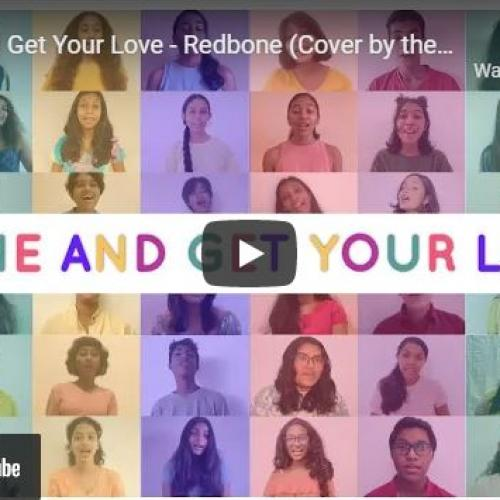 New Music : Come And Get Your Love – Redbone (Cover By The BSC Senior School Choir)
