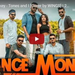 New Music : Dance Monkey – Tones and I [Cover by WINGS] | 2021