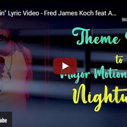"New Music : ""Im Runnin"" Lyric Video – Fred James Koch feat AZ Sheriff"