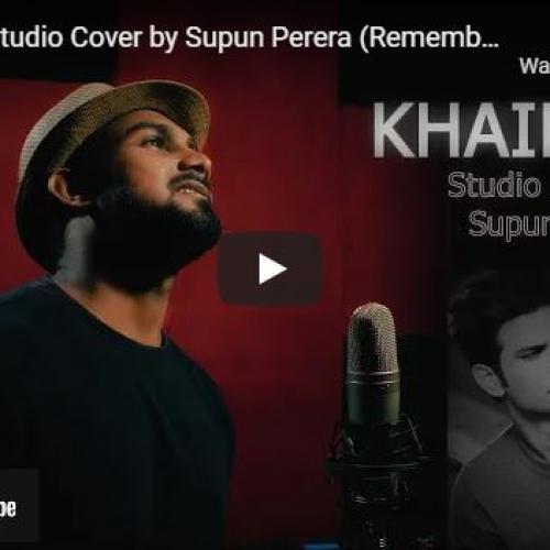 New Music : Khairiyat Studio Cover by Supun Perera (Remembering Sushant) | Arijit Singh | Pritam | Chhichhore