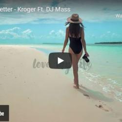 New Music : Kroger Ft DJ Mass – Love Me Better