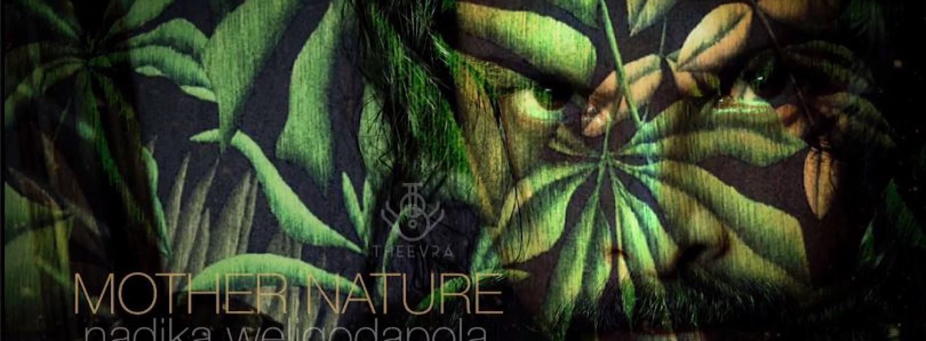 "New Music : Nadika Weligodapola – ""Mother Nature"" (Official Audio)"