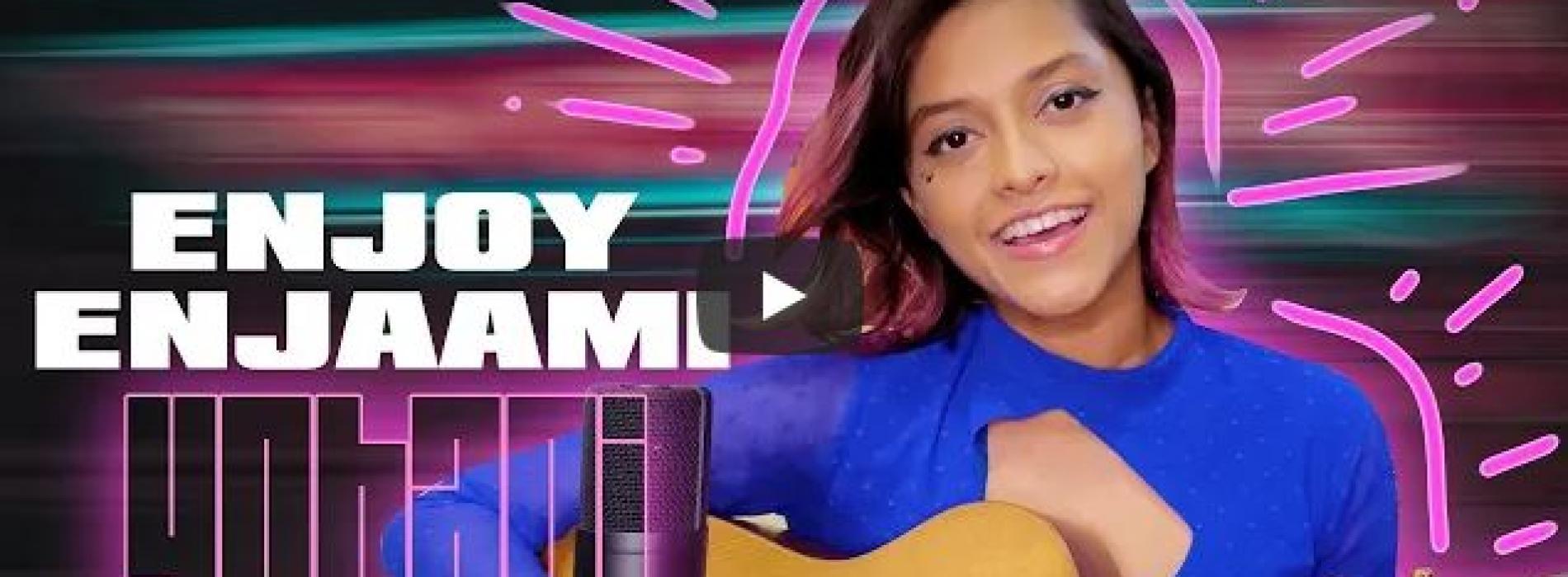 New Music : Yohani – Enjoy Enjaami (Dhee ft Arivu ) – Cover (Home Recording)
