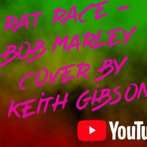 New Music : Rat Race Cover By Keith Gibson