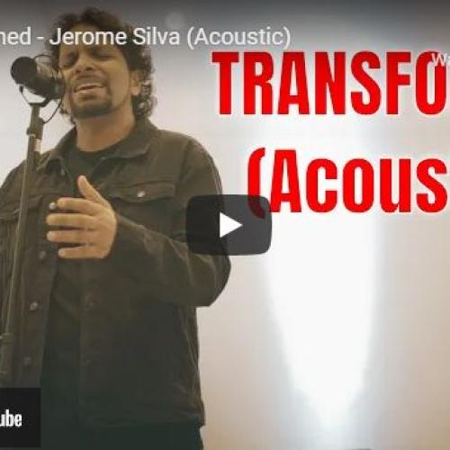 New Music : Transformed – Jerome Silva (Acoustic)