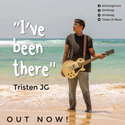 New Music :  Tristen JG Music – I've Been There (Official Music Video)