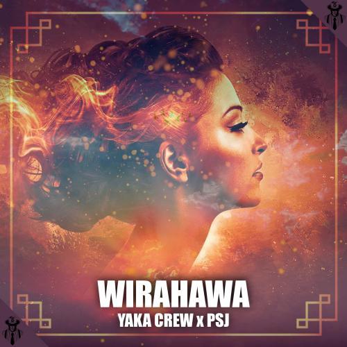 New Music : Yaka Crew x PSJ – Wirahawa