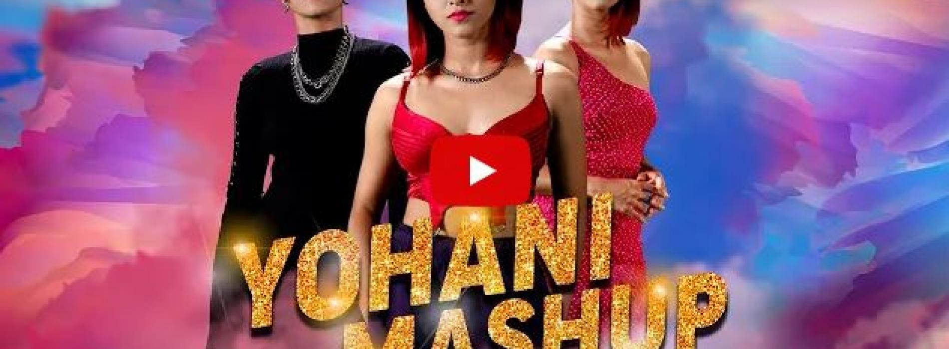 New Music : Yohani Mashup 2021   FM Derana