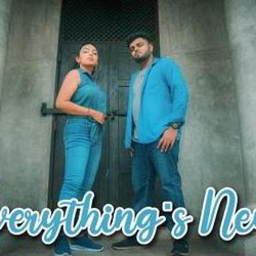 New Music : Anu Madhubhashinie Ft Kushan Chamupathi   Everything's New   Official Lyrical – Music Video