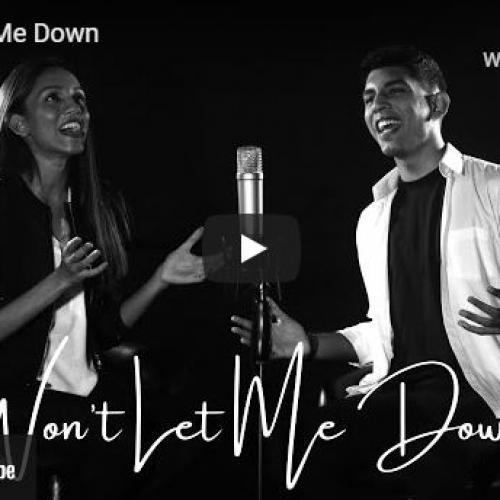 New Music : Ophelia Balasingh & Ethan De Silva – Won't Let Me Down
