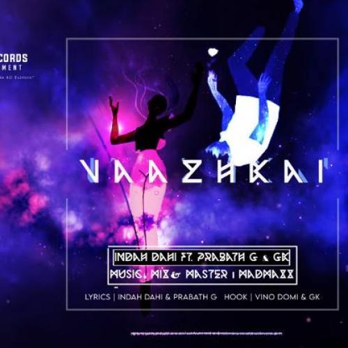 New Music : Indah Dahi Vazhkai Ft Prabath G & Gk (Official Audio Single)
