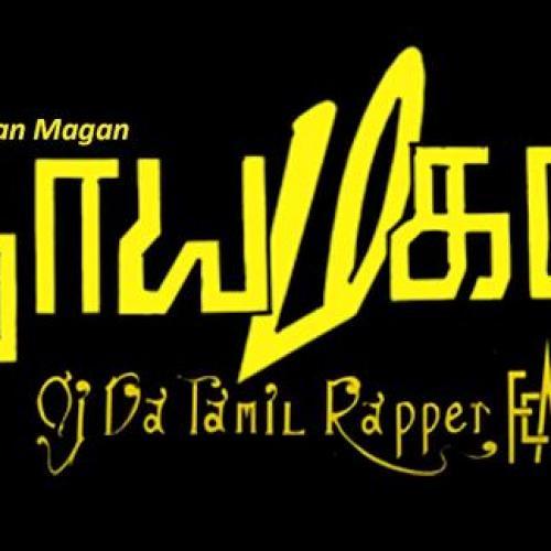 New Music : Nayagan Magan – OJ Da Tamil Rapper X K2 (Official Video)