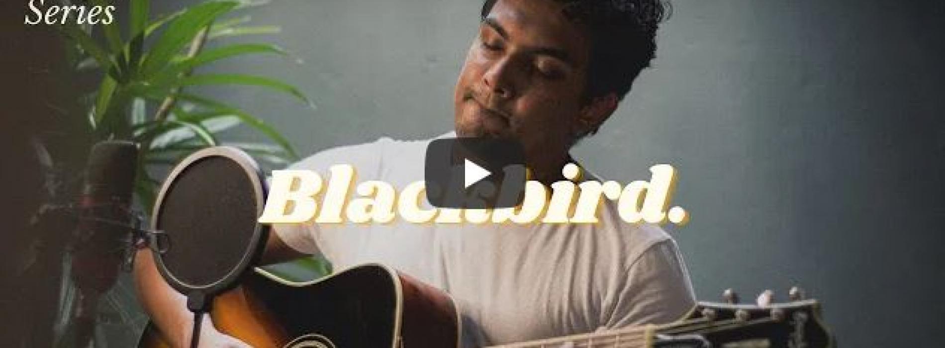 New Music : The Beatles – Blackbird (Ryan De Mel Acoustic Cover)   The Classic Series Ep: 2