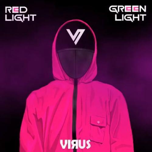 New Music : DJ Virus – Red Light Green Light